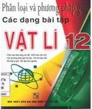 Kỹ năng phân loại và phương pháp giải các dạng bài tập Vật lý 12: Phần 2