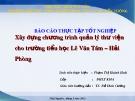 Bài thuyết trình: Xây dựng chương trình quản lý thư viện cho Trường Tiểu học Lê Văn Tám, Hải Phòng