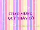 Bài giảng Lịch sử 4: Nghĩa quân Tây Sơn tiến ra Thăng Long - GV. Phạm Thị Kim Ngân