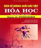 Chuyên đề: Hydrocacbon - Rèn kĩ năng giải bài tập Hóa học trung học phổ thông (Phần 1)