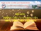 Bài thuyết trình: Đường lối cách mạng của Đảng cộng sản Việt Nam - Chương 5