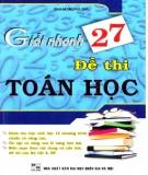 Ebook Giải nhanh 27 đề thi Toán học: Phần 2