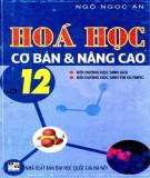 Tổng hợp kiến thức Hóa học cơ bản và nâng cao lớp 12: Phần 2