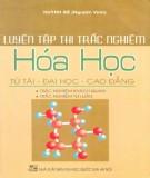 Ebook Luyện tập thi trắc nghiệm Hóa học: Phần 1