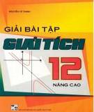 Ebook Giải bài tập giải tích 12 nâng cao: Phần 2 - Nguyễn Vũ Thanh