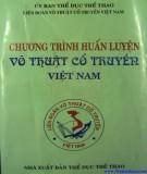 Ebook Chương trình huấn luyện võ thuật cổ truyền Việt Nam: Phần 1