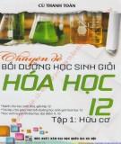 Ebook Chuyên đề bồi dưỡng học sinh giỏi Hóa học 12 (Tập 1: Hữu cơ): Phần 1