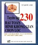 Tuyển tập và hướng dẫn giải 230 bài toán Hình học không gian chọn lọc: Phần 2