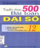 Ebook Tuyển chọn 500 bài toán Đại số 12: Phần 1