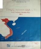 Sổ tay hướng dẫn thực hành Địa lý phổ thông trung học (Tập 3): Phần 1