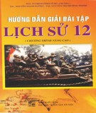 Sổ tay hướng dẫn giải bài tập Lịch sử 12 (chương trình nâng cao): Phần 1