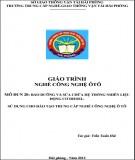 Giáo trình nghề Công nghệ ôtô - Mô đun 20: Bảo dưỡng và sửa chữa hệ thống nhiên liệu động cơ diesel (Phần 2)