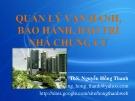 Bài giảng Quản lý vận hành, bảo hành, bảo trì nhà chung cư - ThS. Nguyễn Hồng Thanh