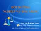 Bài giảng Bồi dưỡng nghiệp vụ đấu thầu - ThS. Nguyễn Hồng Thanh