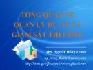 Bài giảng Tổng quan về quản lý dự án và giám sát thi công - Th.S. Nguyễn Hồng Thanh