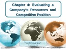 Lecture Crafting and executing strategy (17/e): Chapter 4 - Arthur A. Thompson, A. J. Strickland III, John E. Gamble