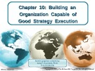 Lecture Crafting and executing strategy (17/e): Chapter 10 - Arthur A. Thompson, A. J. Strickland III, John E. Gamble