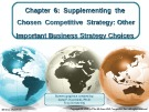 Lecture Crafting and executing strategy (17/e): Chapter 6 - Arthur A. Thompson, A. J. Strickland III, John E. Gamble