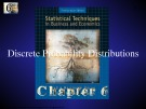 Lecture Statistical techniques in business and economics - Chapter 6: Discrete probability distributions
