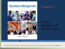 Lecture Operations management: Chapter 6 - William J. Stevenson