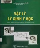 Ebook Vật lý lý sinh y học: Phần 2
