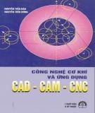 Ứng dụng CAD - CAM - CNC trong công nghệ cơ khí: Phần 1