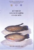 Kỹ thuật sản xuất giống cá sặc rằn (Tài liệu khuyến ngư)
