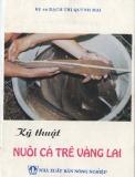 Hướng dẫn kỹ thuật nuôi cá trê vàng lai (tái bản lần thứ 5)