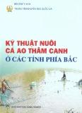 Hướng dẫn kỹ thuật nuôi cá ao thâm canh ở các tỉnh phía Bắc
