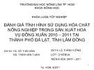 Khóa luận tốt nghiệp: Đánh giá tình hình sử dụng hóa chất nông nghiệp trong sản xuất hoa vụ đông xuân 2010 – 2011 tại thành phố Đà Lạt, tỉnh Lâm Đồng