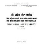 Tài liệu tập huấn Cán bộ quản lý, giáo viên triển khai mô hình trường học mới Việt Nam - Môn Khoa học tự nhiên lớp 6: Phần 1
