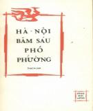Bút ký - Hà Nội băm sáu phố phường: Phần 1