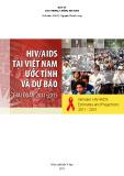 Ebook HIV/AIDS tại Việt Nam ước tính và dự báo (Giai đoạn 2011-2015)