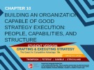 Lecture Crafting and executing strategy (19/e): Chapter 10 - Thompson, Peteraf, Gamble, Strickland