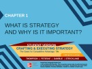 Lecture Crafting and executing strategy (19/e): Chapter 1 - Thompson, Peteraf, Gamble, Strickland