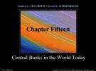 Lecture Money, banking, and financial markets (3/e): Chapter 15 - Stephen G. Cecchetti, Kermit L. Schoenholtz