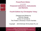 Lecture Financial institutions, instruments and markets (4/e): Chapter 1 - Christopher Viney