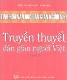 Khám phá tinh hoa văn học dân gian người Việt - Truyền thuyết dân gian người Việt (Quyển 3): Phần 1