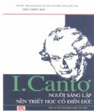 Ebook I. Cantơ - Người sáng lập nền triết học cổ điển Đức: Phần 1
