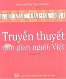 Khám phá tinh hoa văn học dân gian người Việt - Truyền thuyết dân gian người Việt (Quyển 5): Phần 2