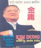 Khảo luận văn học về Kim Dung giữa đời tôi: Phần 1