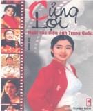Ebook Củng Lợi - Ngôi sao điện ảnh Trung Quốc: Phần 1