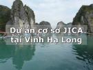 Dự án cơ sở JICA tại Vịnh Hạ Long