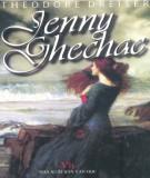 Tiểu thuyết - Jenny Ghechac: Phần 2