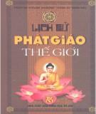 Ebook Lịch sử Phật giáo thế giới: Phần 1