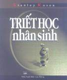 Ebook Triết học nhân sinh - Những tác phẩm của các Triết gia phương Tây từ Plato tới Kant (in lần thứ hai): Phần 1