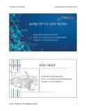 Bài giảng: Kinh tế và xây dựng - Nguyễn Hoàng Anh