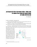 Quy hoạch bảo tồn di tích Hoàng Thành - Thăng Long và Cổ Loa trong quy hoạch chung xây dựng Thủ đô Hà Nội