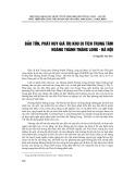 Bảo tồn, phát huy giá trị khu di tích trung tâm Hoàng Thành Thăng Long - Hà Nội
