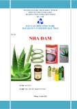 Báo cáo môn Công nghệ bảo quản và chế biến rau trái: Nha đam